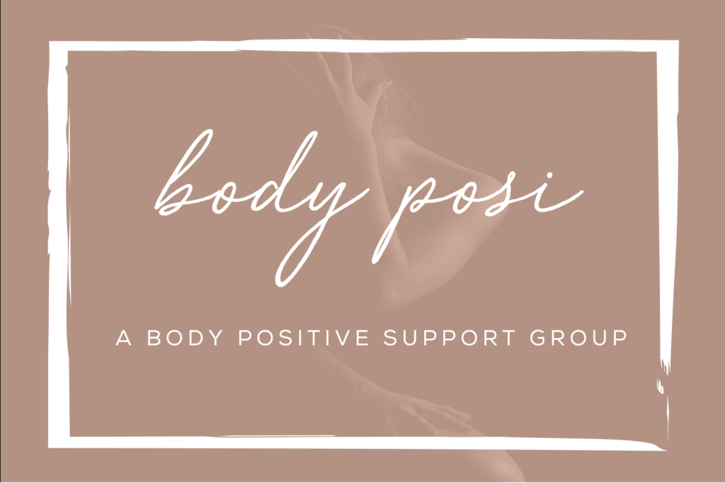 Embody Posi – A Body Positive Support Group